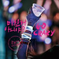 2PM - Go Crazy!.mp3