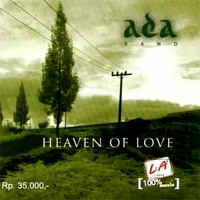 Ada Band - Heaven Of Love - Jangan Egomu Kau Paksakan.mp3