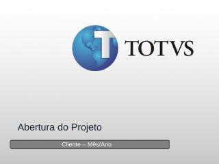 MIT013 - Apresentação Abertura do Projeto.pptx