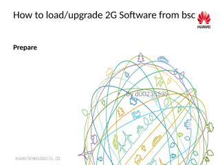 Load BTS SOFTWARE From LMT or BSC.pptx