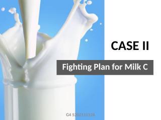 Fighting Plan Milk C G4.pptx