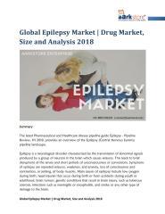 Global Epilepsy Market - Drug Market, Size and Analysis 2018.pdf