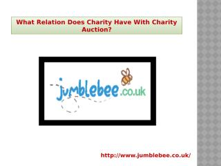 What Relation Does Charity Have With Charity Auction.pptx