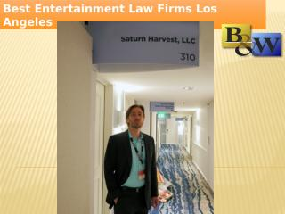 Best Entertainment Law Firms Los Angeles .pptx