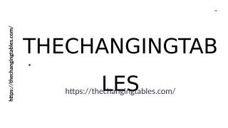 THECHANGINGTABLES.ppt